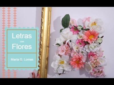 DIY - Letras con flores | María G. Lomas