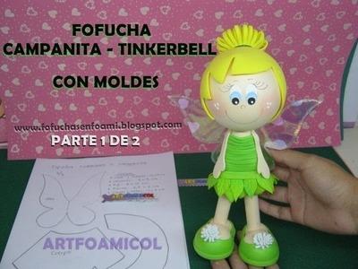 FOFUCHA TINKERBELL O CAMPANITA DE DISNEY EN FOAMY CON MOLDES PARTE1DE2