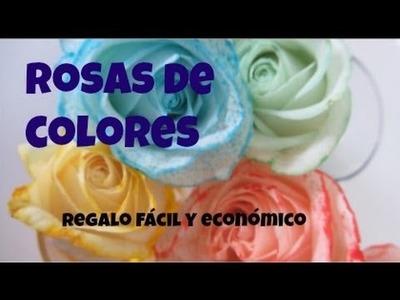 Rosas de colores. Regalo barato y fácil de hacer