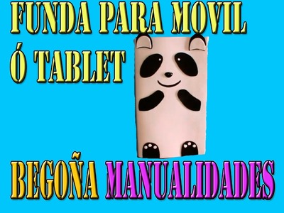 Manualidades Goma Eva | Funda Para Movil Ó Tablet
