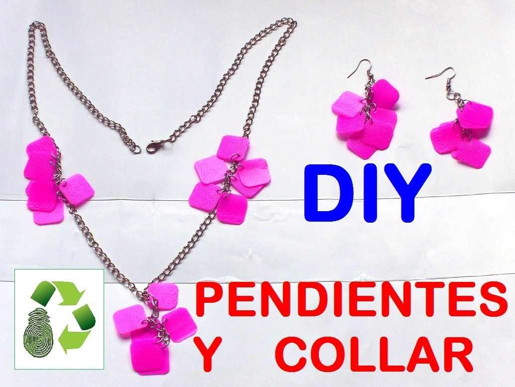 39. DIY NECKLACE AND EARRINGS (COLLAR Y PENDIENTES) RECICLAJE DE PLÁSTICO