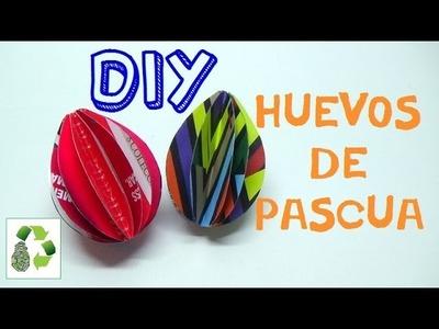 96. DIY HUEVOS DE  PASCUA (RECICLAJE DE PAPEL REVISTAS)