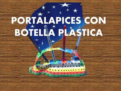 MANUALIDADES - Como hacer portalapices con botellas  recicladas - RECICLAJE