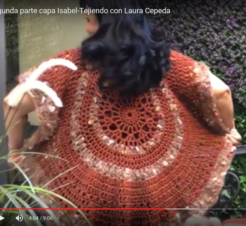 Primera Parte - Capa Isabel  - Tejiendo con Laura Cepeda