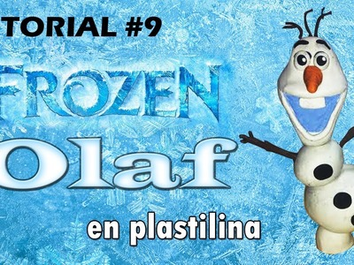 Tutorial Olaf Frozen de Plastilina