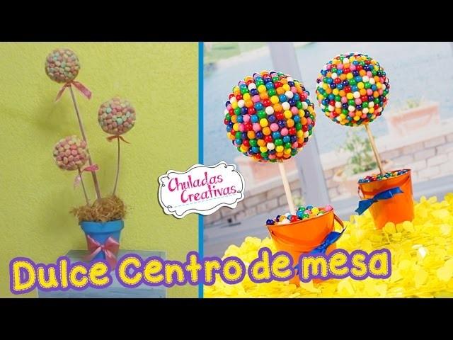 Dulces Centro de Mesa :: Chuladas Creativas :: Candy diy