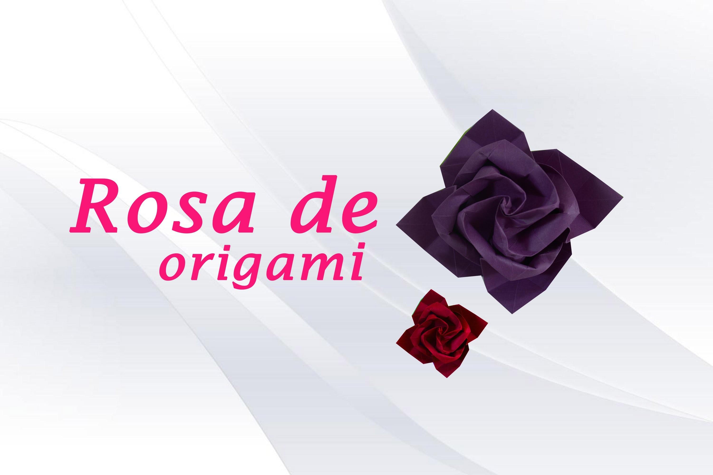 ROSA DE PAPEL » Manualidades con Origami