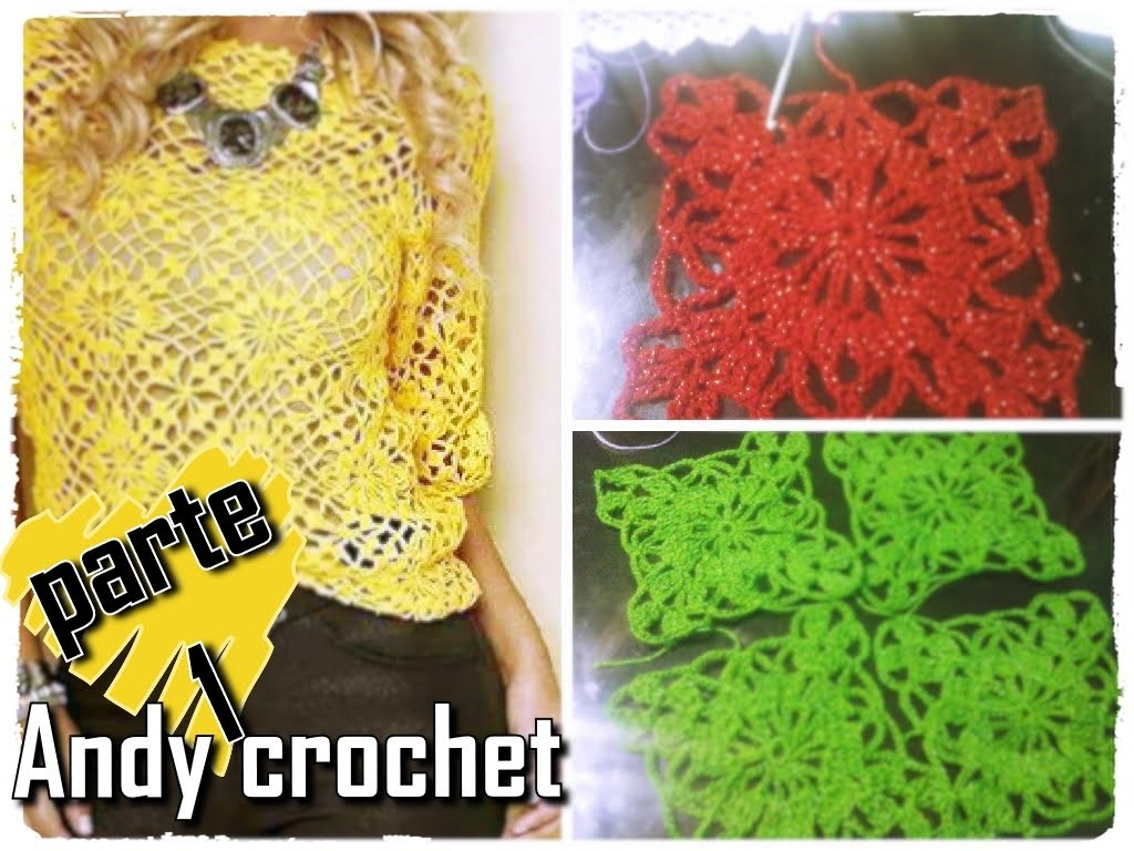 COMO TEJER EL MOTIVO DE ESTA BLUSA ( 1 DE 2 ) Andy crochet