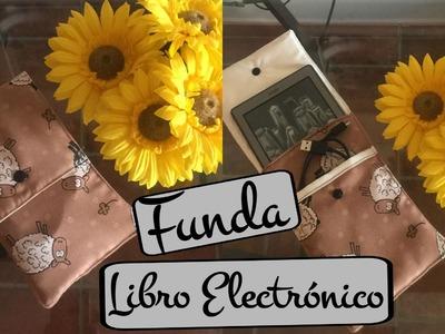 Tutorial DIY. Funda para libro electrónico ( Patrón incluido )