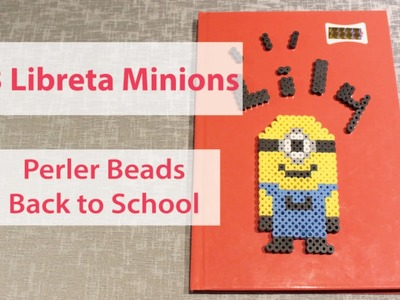 DIY #3 Libreta Minion con  Perler Beads I Back to school