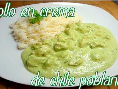 POLLO EN CREMA DE CHILE POBLANO ( Receta- Fácil - Rápida ) | Mirem Itziar ❤