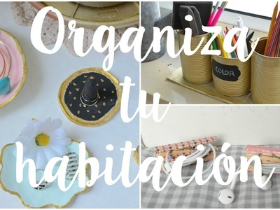 Ideas para decorar. organizar tu habitación - DIY. Merce Limón