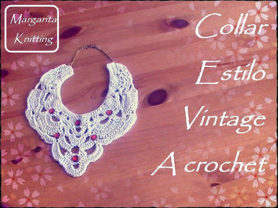 Collar estilo vintage a crochet (zurdo)