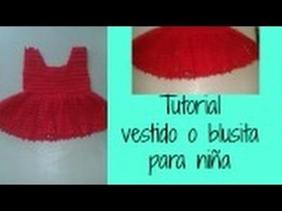 Como hacer vestido de nena o blusa de 6 a 9 meses (cursillo)