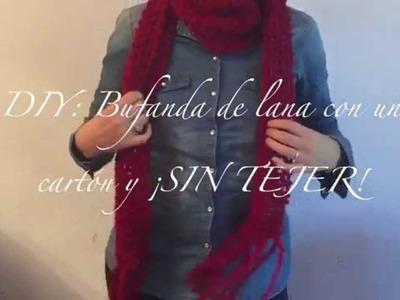 DIY: Bufanda de lana SIN AGUJAS!!