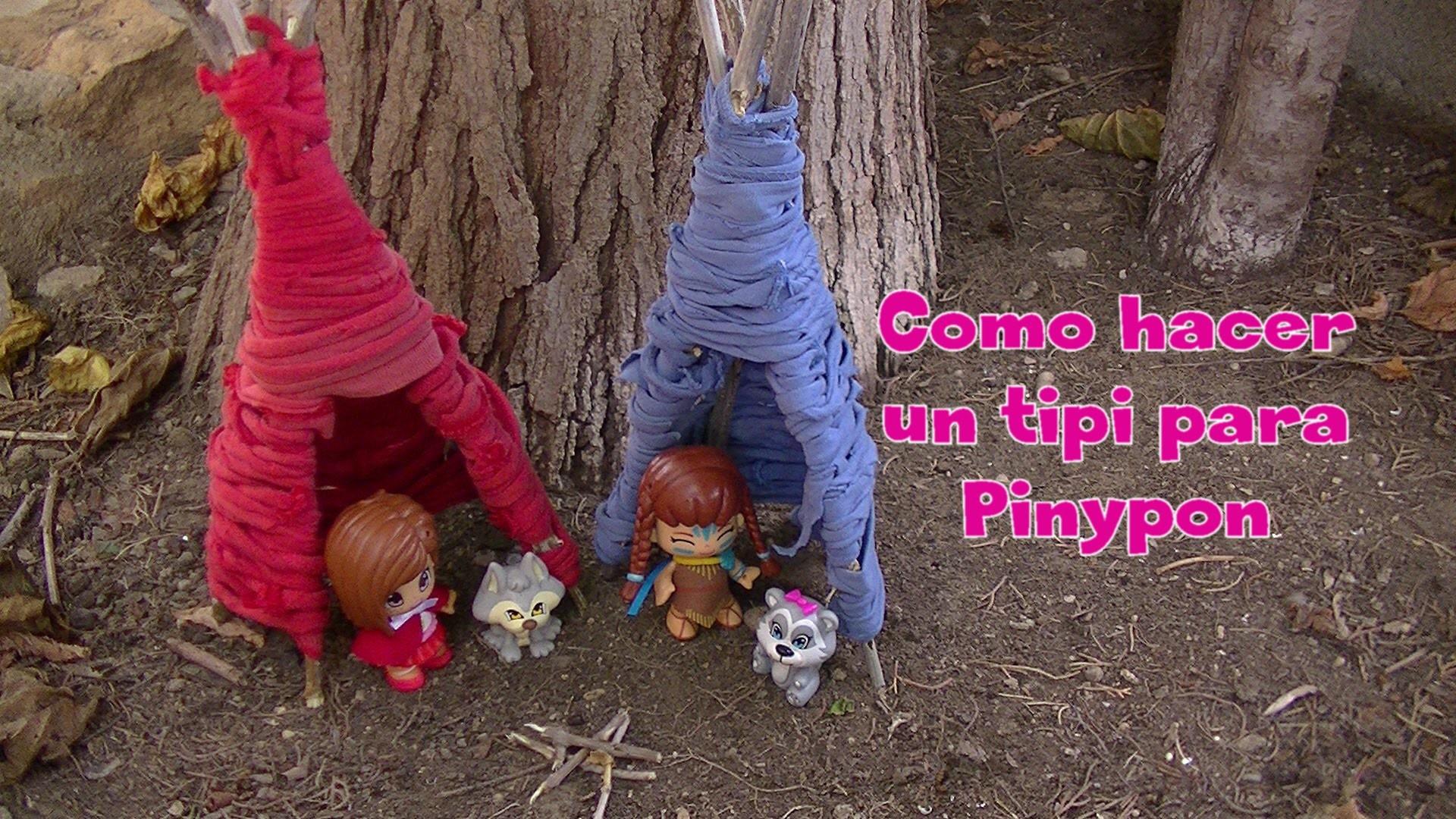 Manualidades: Como hacer un tipi para Pinypon