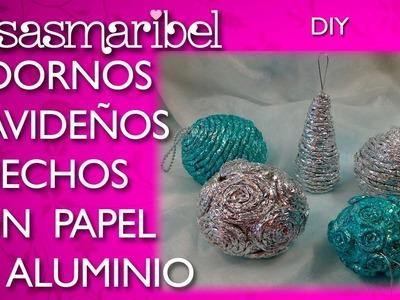 Adornos navideños hechos con papel de plata.(¡¡No te lo vas a creer!!)