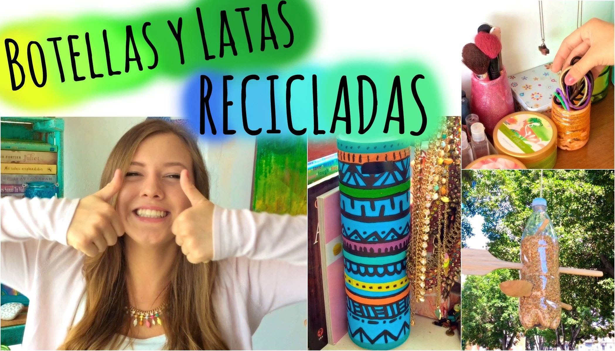 Botellas recicladas | DIY