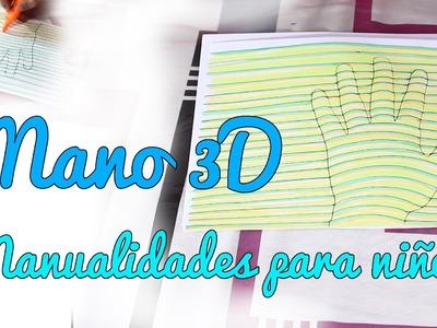 Cómo dibujar una mano en 3D - Manualidades sencillas para niños (Manualidades Fáciles)
