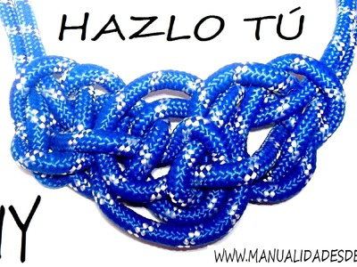 COMO HACER UN COLLAR DE NUDOS A LA MODA. HOW TO MAKE A KNOT CORD NECKLACE. TUTORIAL DIY.