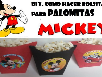 DIY.COMO HACER BOLSITAS PARA PALOMITAS O PAPAS MICKEY MOUSE