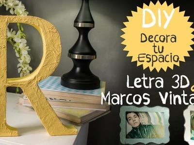 DIY: Letra 3D y Marcos vintage