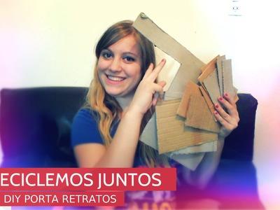 DIY Porta Retratos RECICLAMOS CARTON ♥ @yanibrilz #martesanias