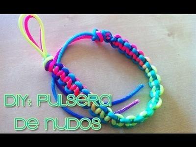 DIY - Pulsera de Nudos