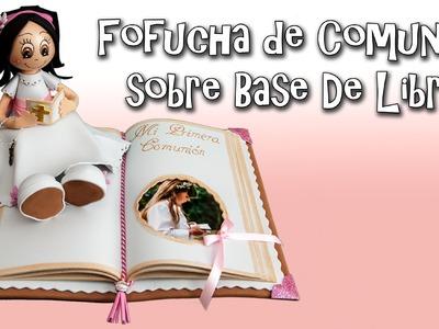 FOFUCHA DE COMUNIÓN SOBRE BASE DE LIBRO - GOMA EVA