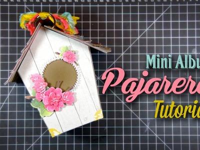 """Tutorial Mini Album """"Pajarera"""""""
