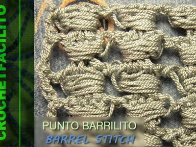 CROCHET - PUNTO BARRILITO - BARREL STITCH