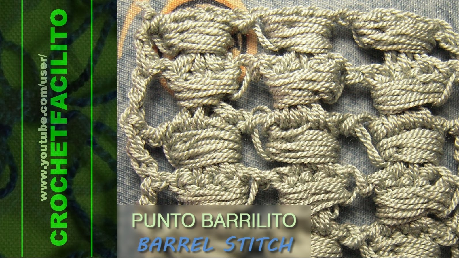 CROCHET - PUNTO BARRILITO - BARREL STITCH
