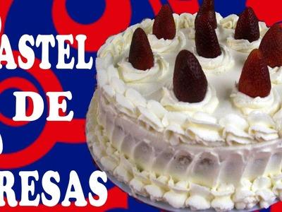 Pastel de Fresas RECETA COMPLETA •✿`* Strawberry Cake ✿◕‿◕✿