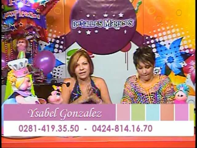 Detalles Magicos con Ysabel Gonzales parte 3