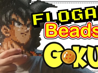 GOKU (DRAGON BALL) - DIY- Tutorial Pearl.Hama Beads para Gamers - FloGar o.O