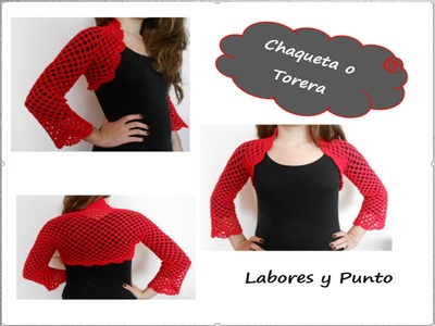 Aprende a tejer esta chaqueta o torera a ganchillo o crochet