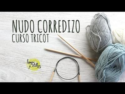 Curso Tricot - Nudo Corredizo en Español