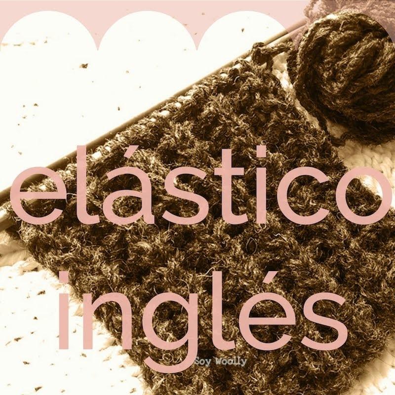 Punto Elástico Inglés - Soy Woolly