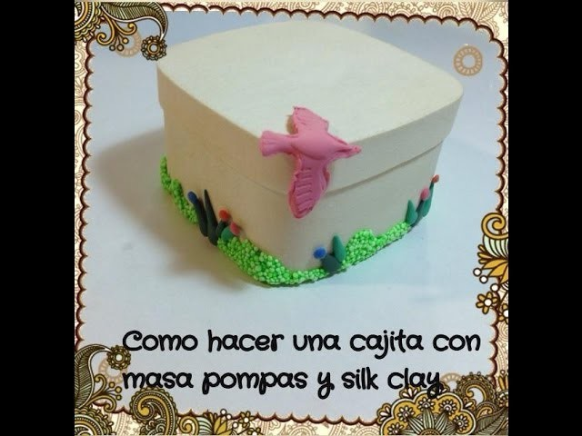 Tutorial DIY  adornar caja madera o carton (i clay.mass decorate boxes