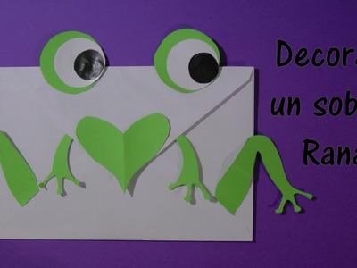 Manualidades: Como decorar un sobre rana