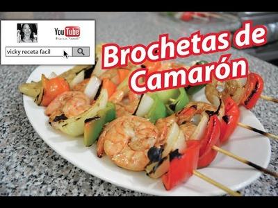 BROCHETAS DE CAMARÓN | Vicky Receta Facil