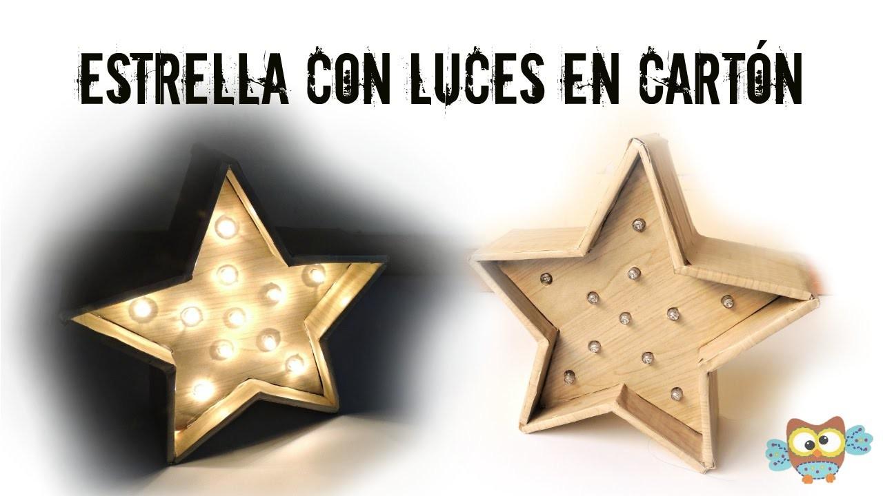 DIY ✿ Manualidades en cartón - Estrella decorativa con luces MUY FÁCIL