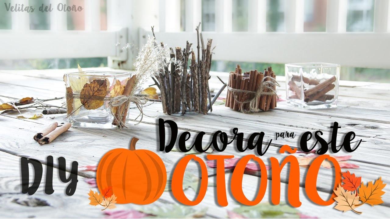 Velas del Otoño - DIY- Decora Tu Cuarto.Casa esta temporada! (4 ideas fáciles)