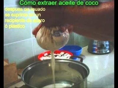 Cómo extraer Aceite de Coco