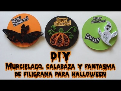 DIY Murcielago, calabaza y fantasma de filigrana para Halloween