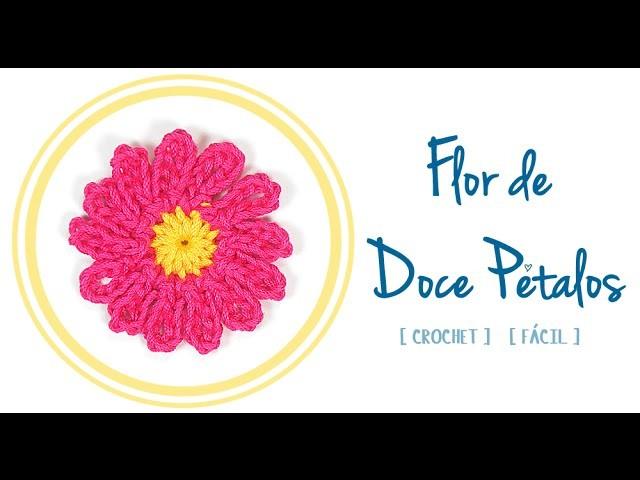 FLOR DE DOCE PÉTALOS A CROCHET (I)   Patrones Valhalla
