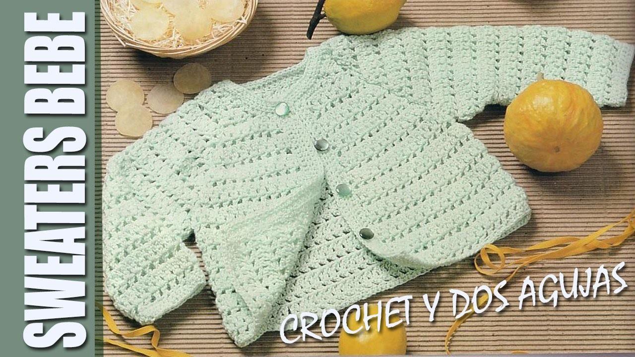 SWEATERS BEBE crochet y dos agujas ideas