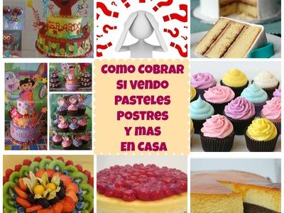 Cómo Cobrar Mis Pasteles y Postres En Casa - Madelin's Cakes