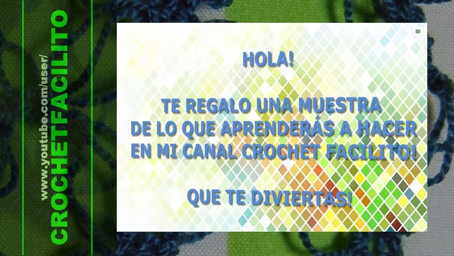CROCHET - MOTÍVATE A TEJER EN CROHET FACILITO!!! - LET'S CROCHET! HAVE FUN!