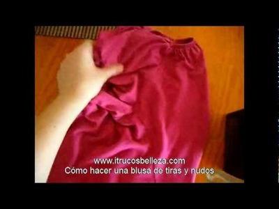 Cómo hacer una blusa de tiras parte 1